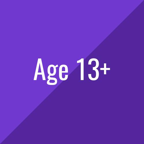 Age 13+